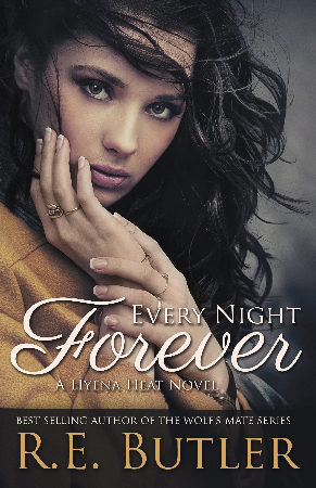 Every Night Forever (Hyena Heat One)